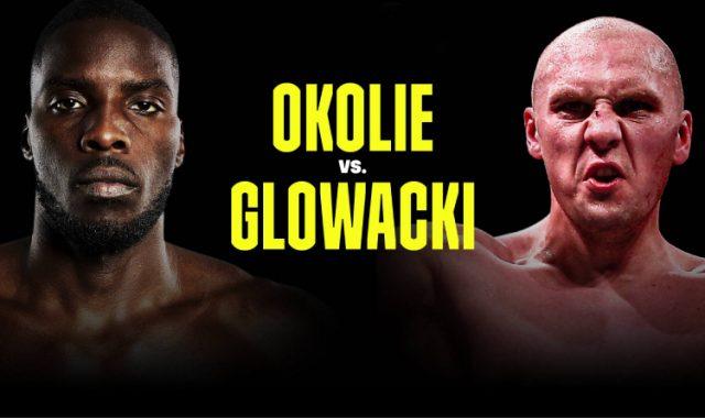 Okolie vs Glowacki
